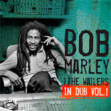 In Dub - Bob Marley & The Wailers