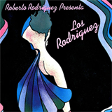 Roberto Rodríguez Presenta... Los Rodríguez