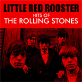 Little Red Rooster - Hits Of The Rolling Stones